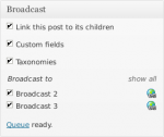 Broadcast meta box showing the queue is ready